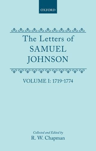 The Letters of Samuel Johnson 3 Volumes: R.W. Chapman ( Editor )
