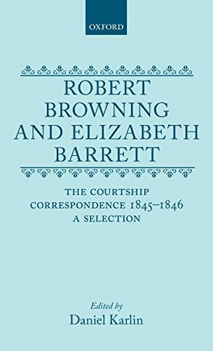 Robert Browning and Elizabeth Barrett: The Courtship: Karlin