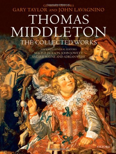 9780198185697: Thomas Middleton: The Collected Works
