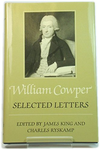 9780198185963: William Cowper: Selected Letters
