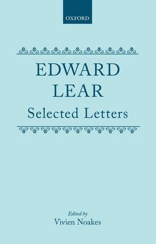 Edward Lear: Selected Letters: Lear, Edward