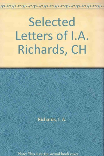 9780198186021: Selected Letters of I.A. Richards, CH