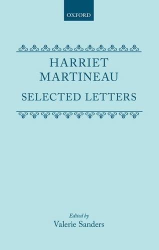 HARRIET MARTINEAU: SELECTED LETTERS.