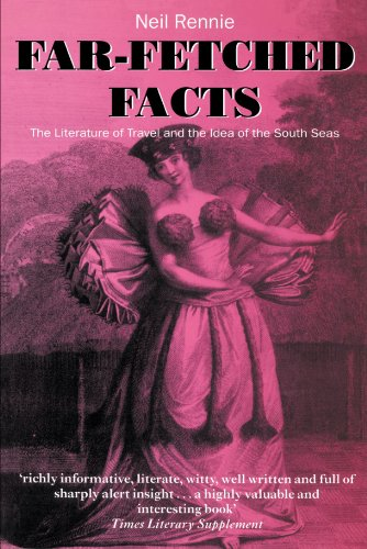 9780198186274: Far-Fetched Facts: The Literature of Travel and the Idea of the South Seas