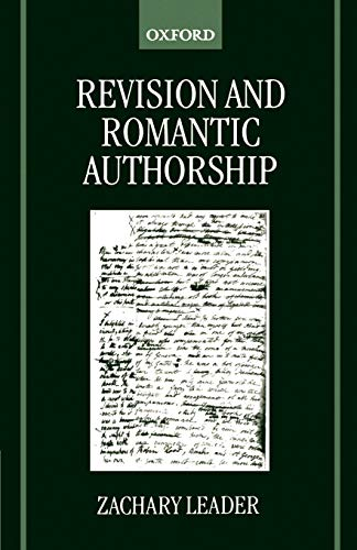 Revision and Romantic Authorship (0198186347) by Zachary Leader