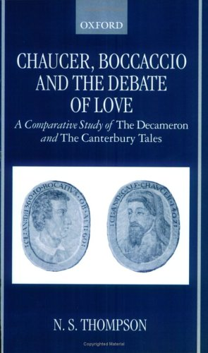 9780198186465: Chaucer, Boccaccio and the Debate of Love: A Comparative Study of The Decameron and The Canterbury Tales