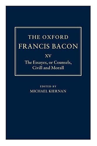 9780198186731: The Essayes or Counsels, Civill and Morall (The Oxford Francis Bacon)