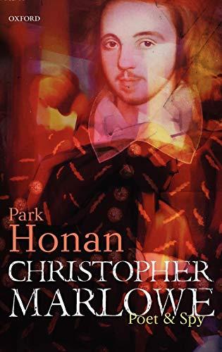 9780198186953: Christopher Marlowe: Poet & Spy