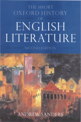 9780198186960: The Short Oxford History of English Literature