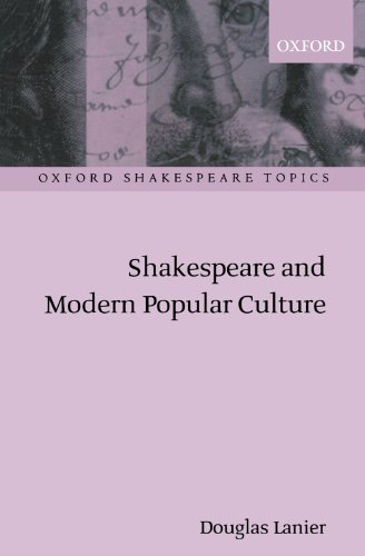 9780198187066: Shakespeare and Modern Popular Culture (Oxford Shakespeare Topics)