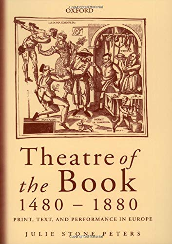 9780198187141: Theatre of the Book 1480-1880: Print, Text and Performance in Europe