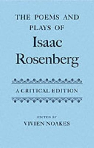 9780198187158: The Poems and Plays of Isaac Rosenberg (|c OET |t Oxford English Texts)
