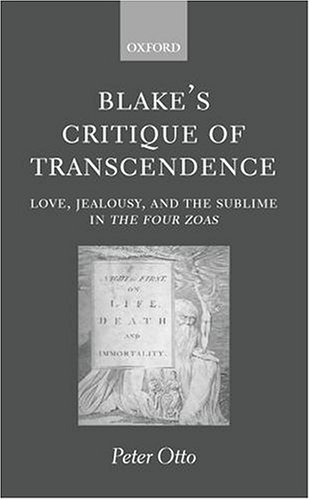 9780198187196: Blake's Critique of Transcendence: Love, Jealousy, and the Sublime in The Four Zoas