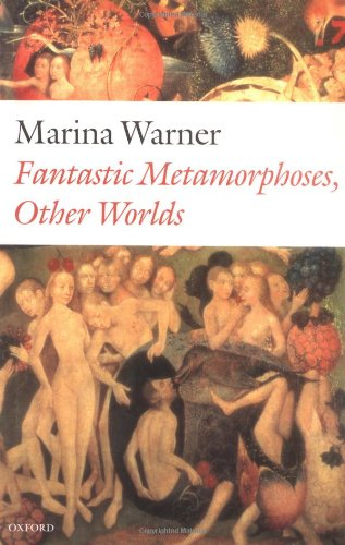9780198187264: Fantastic Metamorphoses, Other Worlds: Ways of Telling the Self (Clarendon Lectures in English Literature)