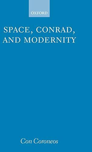 Space, Conrad, and Modernity: Con Coroneos