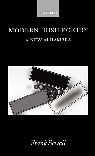 9780198187370: Modern Irish Poetry: A New Alhambra