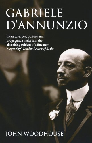 9780198187639: Gabriele D'Annunzio: Defiant Archangel