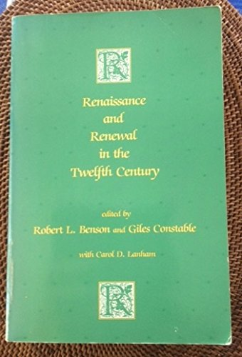 9780198200833: Renaissance and Renewal in the Twelfth Century