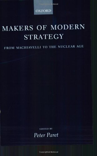 9780198200970: Makers of Modern Strategy from Machiavelli to the Nuclear Age