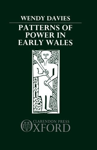9780198201533: Patterns of Power in Early Wales
