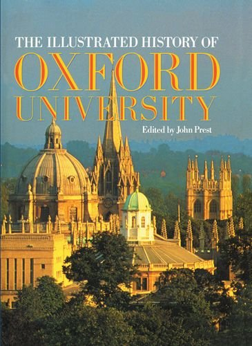 9780198201588: The Illustrated History of Oxford University