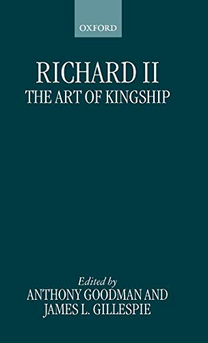 Richard II: The Art of Kingship