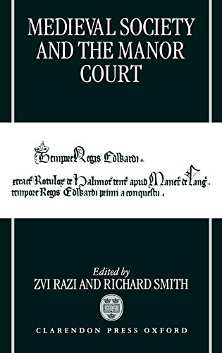9780198201908: Medieval Society and the Manor Court
