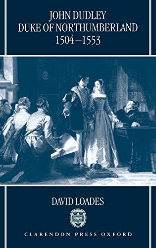 9780198201939: John Dudley, Duke of Northumberland 1504-1553