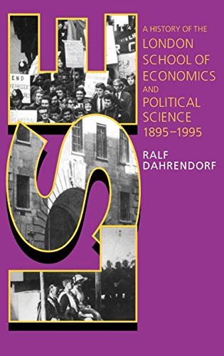 9780198202400: LSE: A History of the London School of Economics and Political Science, 1895-1995