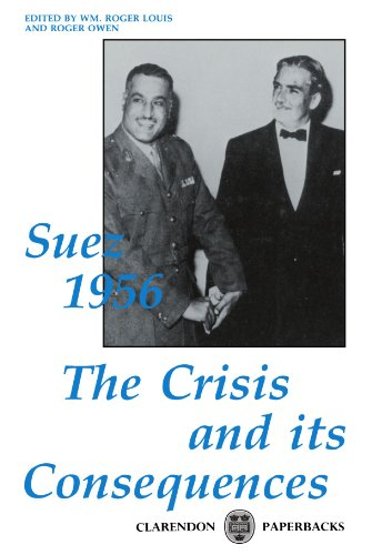 9780198202417: Suez 1956: The Crisis and its Consequences (Clarendon Paperbacks)