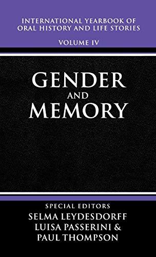 International Yearbook of Oral History and Life: Editor-Selma Leydesdorff; Editor-Luisa