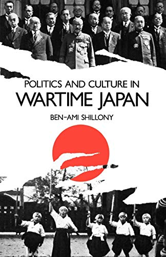 9780198202608: Politics and Culture in Wartime Japan (Clarendon Paperbacks)