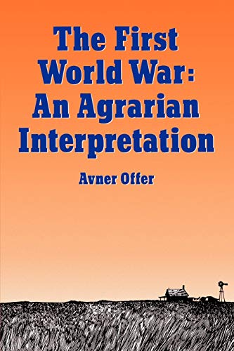 9780198202790: The First World War: An Agrarian Interpretation