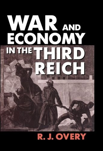 9780198202905: War and Economy in the Third Reich