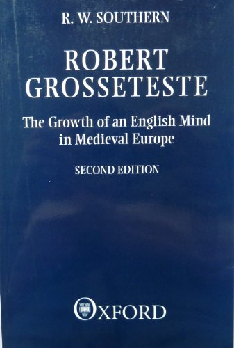 9780198203100: Robert Grosseteste: The Growth of an English Mind in Medieval Europe (Clarendon Paperbacks)