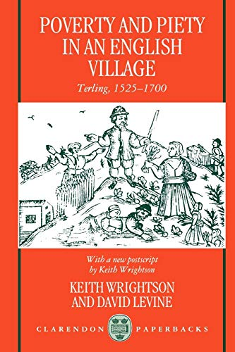 9780198203216: Poverty and Piety in an English Village: Terling, 1525-1700 (Clarendon Paperbacks)
