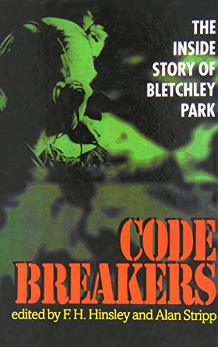 9780198203278: Codebreakers: The Inside Story of Bletchley Park