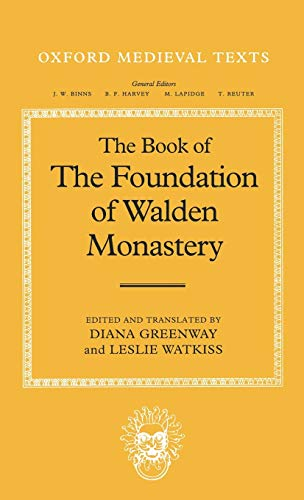 9780198203308: The Book of the Foundation of Walden Monastery