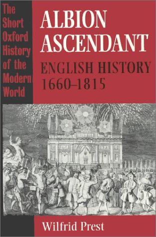 9780198204176: Albion Ascendant: English History, 1660-1815 (Short Oxford History of the Modern World)