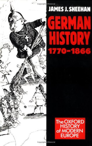 9780198204329: German History, 1770-1866 (Oxford History of Modern Europe)