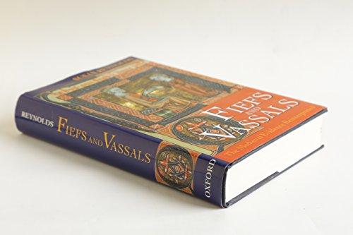 9780198204589: Fiefs and Vassals: The Medieval Evidence Reinterpreted