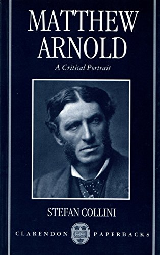 9780198204664: Matthew Arnold: A Critical Portrait (Clarendon Paperbacks)