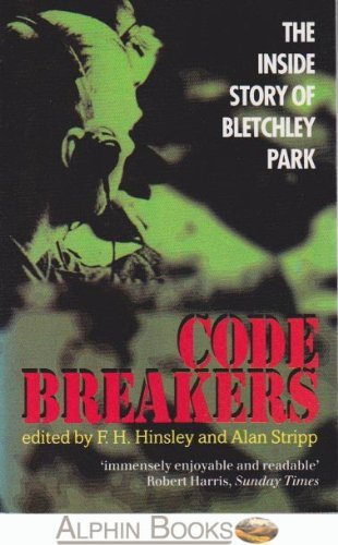 9780198204794: Code Breakers; The Inside Story of Bletchley Park