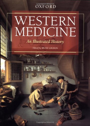 9780198205098: Western Medicine: An Illustrated History