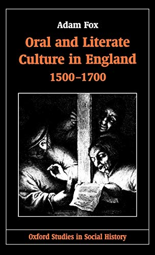 9780198205128: Oral and Literate Culture in England, 1500-1700 (Oxford Studies in Social History)