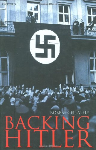 9780198205609: Backing Hitler: Consent and Coercion in Nazi Germany (Oxford in Asia Historical Reprints)
