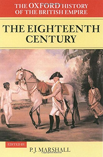 9780198205630: The Oxford History of the British Empire: Volume II: The Eighteenth Century: Vol. 2