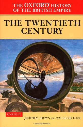 9780198205647: 004: The Oxford History of the British Empire: Volume IV: The Twentieth Century