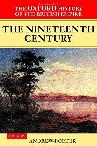 9780198205654: The Oxford History of the British Empire: Volume III: The Nineteenth Century: The Nineteenth Century Vol 3