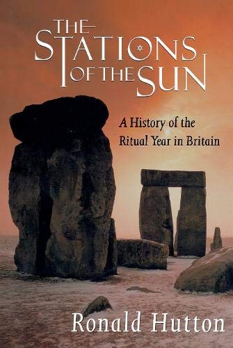 9780198205708: The Stations of the Sun: A History of the Ritual Year in Britain